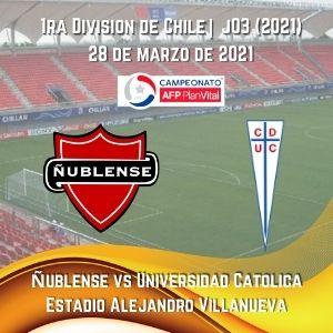 Betsson Chile y Ñublense vs. Universidad Católica